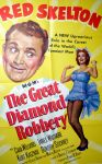 """KerrisdaleGallery.com - Stock ID#MPOSx1DIA53pv - """"The Great Diamond Robbery"""" (1953, MGM, USA, NSS#53/486)- Original Vintage Movie Poster One Sheet/folded 1-SH, 41 x 27 inches - feature view - Comedy starring Red Skelton, Cara Williams. Directed by Robert Z. Leonard."""