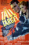 """KerrisdaleGallery.com - Stock ID#MPOSx1TAL51pv - """"The Tall Target"""" (1951, MGM, USA, NSS#51/443)- Original Vintage Movie Poster One Sheet/folded 1-SH, 41 x 27 inches - feature view - Crime drama starring Dick Powell, Paula Raymond, Adolphe Menjou. Directed by Anthony Mann."""