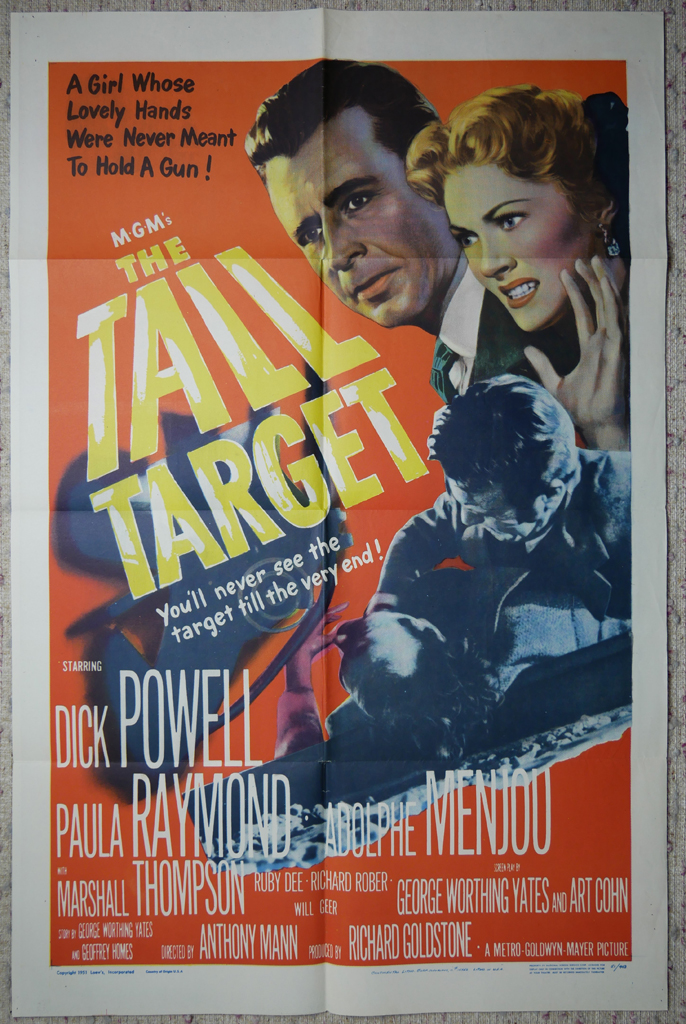 """KerrisdaleGallery.com - Stock ID#MPOSx1TAL51pv - """"The Tall Target"""" (1951, MGM, USA, NSS#51/443)- Original Vintage Movie Poster One Sheet/folded 1-SH, 41 x 27 inches - full view - Crime drama starring Dick Powell, Paula Raymond, Adolphe Menjou. Directed by Anthony Mann."""