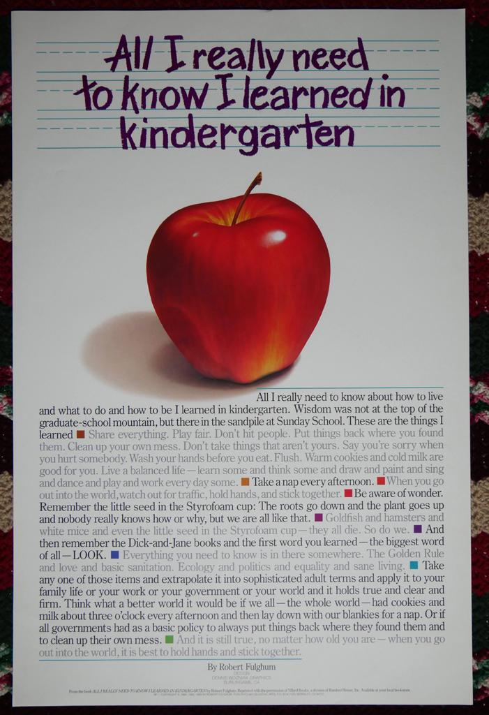 """KerrisdaleGallery.com - Stock ID#FR089pv - """"All I Really Need To Know I Learned In Kindergarten"""" by Robert Fulghum, shown with full margins - offset lithograph collectible vintage 1989 poster"""